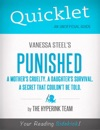 Quicklet On Vanessa Steels Punished A Mothers Cruelty A Daughters Survival A Secret That Couldnt Be Told