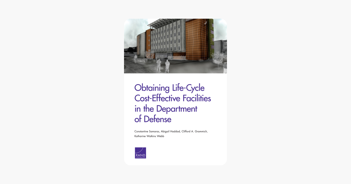 Obtaining Life-Cycle Cost-Effective Facilities in the Department of Defense