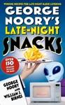 George Noorys Late-Night Snacks