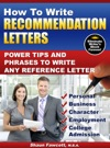 How To Write Recommendation Letters Power Tips And Phrases To Write Any Reference Letter