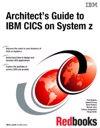 Architects Guide To IBM CICS On System Z