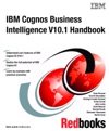 IBM Cognos Business Intelligence V101 Handbook