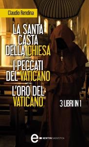 La santa casta della Chiesa - I peccati del Vaticano - L'oro del Vaticano Book Cover