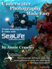 Annie Crawley - Underwater Photography Made Easy アートワーク