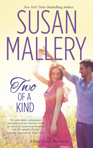 Susan Mallery - Two of a Kind