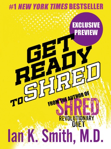 Ian K. Smith, M.D. - Get Ready to Shred