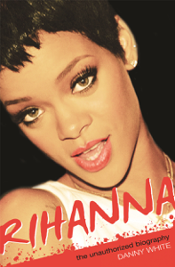 Rihanna: The Unauthorized Biography Libro Cover