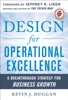 Design for Operational Excellence