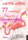 77 Romantische Ideen Fr Besondere Anlsse