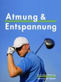 Atmung & Entspannung: Golf Tipps