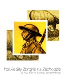 Polskie Sily Zbrojne naZachodzie w rysunkach Antoniego Wasilewskiego