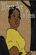 Where Are The Parents?