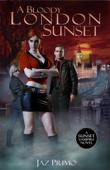 A Bloody London Sunset (Sunset Vampire Series, Book 2)