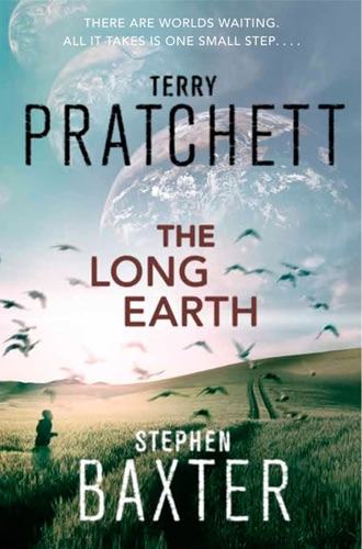 Terry Pratchett & Stephen Baxter - The Long Earth