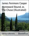 Homeward Bound Or The Chase Illustrated