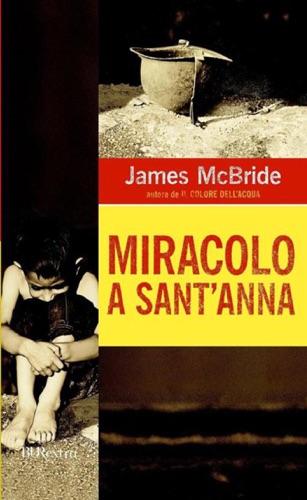 James McBride - Miracolo a Sant'Anna