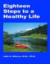 Eighteen Steps To A Healthy Life