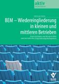BEM – Wiedereingliederung in kleinen und mittleren Betrieben