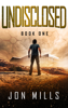 Jon Mills - Undisclosed (Undisclosed Trilogy, Book 1)  artwork