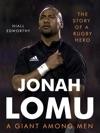 Jonah Lomu A Giant Among Men