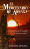 Antonio Arteaga - El mercenario de Arkana ilustraciГіn