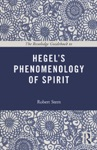 The Routledge Guidebook To Hegels Phenomenology Of Spirit