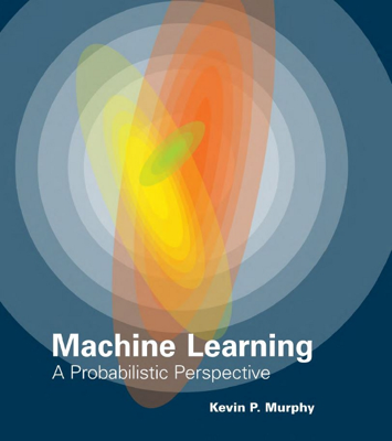 Machine Learning - Kevin P. Murphy book