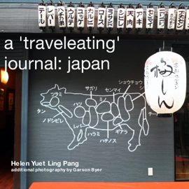 A 'Traveleating' Journal: Japan