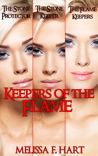Melissa F. Hart - Keepers of the Flame (Trilogy Bundle)