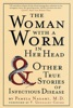 The Woman With A Worm In Her Head