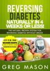 Reversing Diabetes Naturally In 4 Weeks Or Less