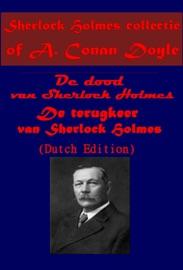 SHERLOCK HOLMES COLLECTIE OF A. CONAN DOYLE (DUTCH EDITION)
