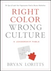 Right Color Wrong Culture