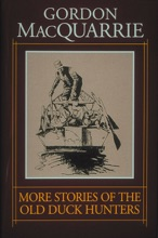 More Stories Of The Old Duck Hunters