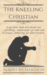The Kneeling Christian