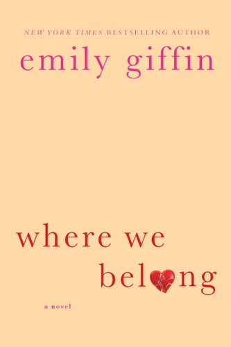 Emily Giffin - Where We Belong