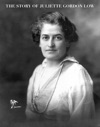 The Story Of Juliette Gordon Low