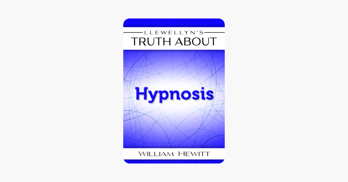 Llewellyns Truth About Hypnosis (Truth About Series)