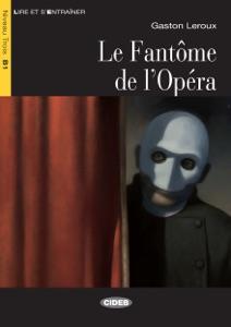 Le Fantôme de l'Opéra da Gaston Leroux