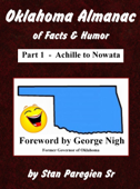 Oklahoma Almanac of Facts & Humor: Part 1 - Achille to Nowata