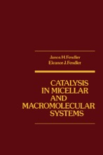 Catalysis In Micellar And Macromolecular Systems