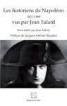 Les Historiens De Napolon 1821 - 1969