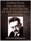 Der Begriff Der Kunstkritik In Der Deutschen Romantik