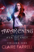 Awakening (Ava Delaney Vol. 1)