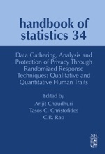 Data Gathering, Analysis and Protection of Privacy Through Randomized Response Techniques: Qualitative and Quantitative Human Traits (Enhanced Edition)