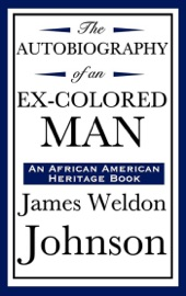 Autobiography Of An Ex Colored Man