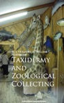 Taxidermy And Zoological Collecting