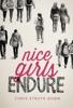 Nice Girls Endure
