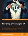Mastering Unreal Engine 4X