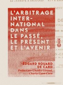 L Arbitrage International Dans Le Pass Le Pr Sent Et L Avenir
